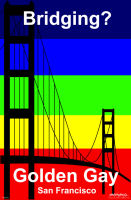 Bridging? - Golden Gay - San Francisco, Asbjorn Lonvig